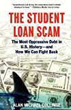 The Student Loan Scam, Alan Michael Collinge, 0807042315