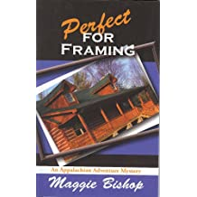 Perfect for Framing (An Appalachian Adventure Mystery)