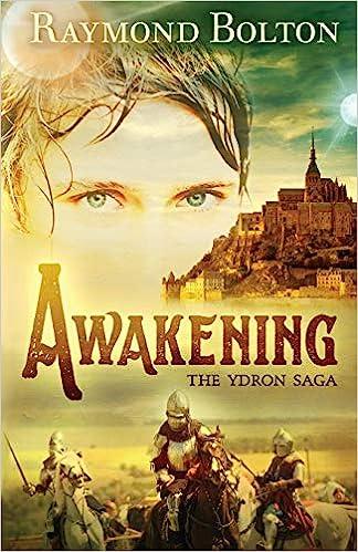 Awakening (The Ydron Saga): Amazon.es: Raymond Bolton ...