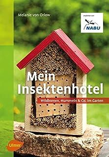 Insektenhotels: bauen und beobachten: Amazon.de: Gregor Faller: Bücher