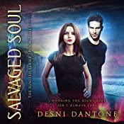 Salvaged Soul: The Ignited Series, Book 3 | Desni Dantone