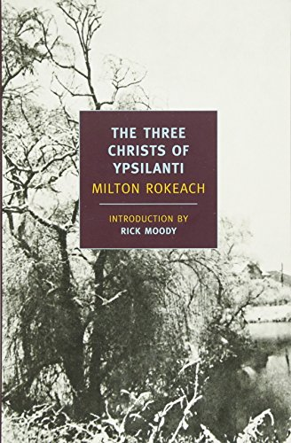 The Three Christs of Ypsilanti (New York Review Classics)