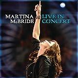 Martina McBride: Live In Concert