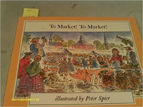TO MARKET! TO MARKET! (The Mother Goose Library)