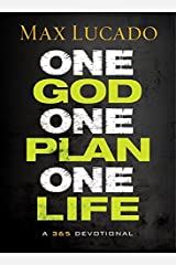 One God, One Plan, One Life: A 365 Devotional Hardcover
