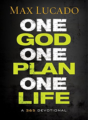 One God, One Plan, One Life: A 365 Devotional]()