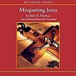 Misquoting Jesus | Bart D. Ehrman