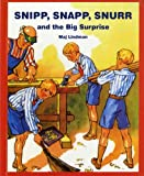 Snipp, Snapp, Snurr and the Big Surprise, Maj Lindman, 0807574902