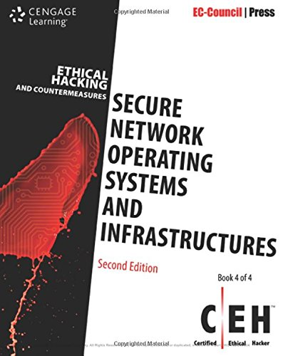 Ethical Hacking and Countermeasures: Secure Network Operating Systems and Infrastructures (CEH) by Cengage Learning