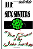 The Sex Sisters and the Curse of the Jade Lotus, Wenella Whistler, 1497415683