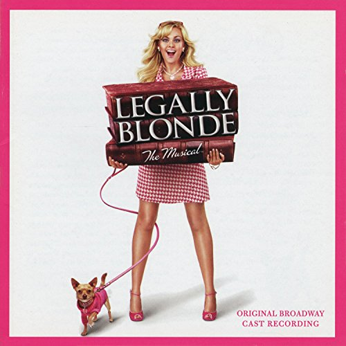 Legally Blonde The Musical (Or...