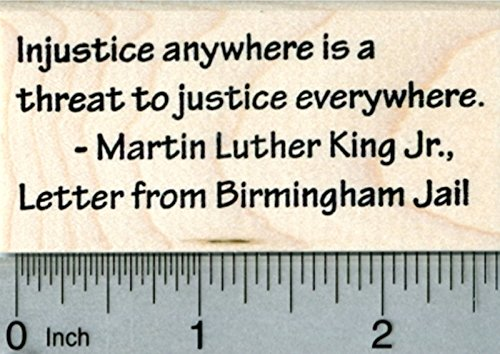 Martin Luther King Day Rubber Stamp, Letter from Birmingham Jail Quote ()