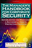 img - for The Manager's Handbook for Corporate Security: Establishing and Managing a Successful Assets Protection Program by Gerald L. Kovacich CFE CPP CISSP (2003-03-21) book / textbook / text book