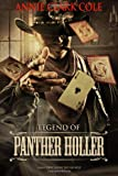 Legend of Panther Holler, Annie Clark Cole, 0991152603