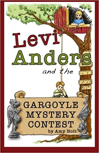 Levi Anders and the Gargoyle Mystery Contests: Amy Holt