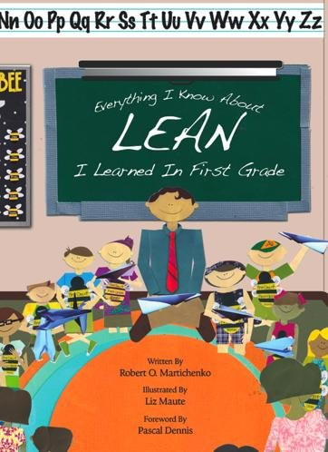 Download Everything I Know About Lean I Learned in First Grade PDF