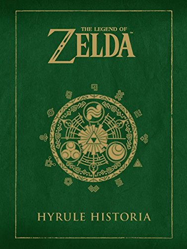 The Legend Of Zelda. Hyrule Historia