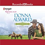 The Last Real Cowboy   Donna Alward