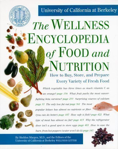 Wellness Encyclopedia of Food and Nutrition 1st (first) Printing Edition by Margen published by Random House USA Inc (1992)