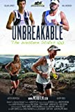 Unbreakable: The Western States 100 by Geoff Roes
