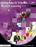 Using Data to Improve Student Learning in School Districts, Victoria L. Bernhardt, 1596670290