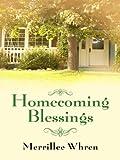 Homecoming Blessings, Merrillee Whren, 1410421368
