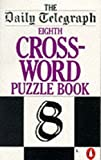 The Daily Telegraph Eighth Crossword Puzzle Book, Daily Telegraph Staff, 0140015582