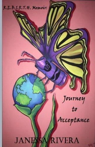 R.E.B.I.R.T.H Memoir:: Journey to Acceptance pdf epub