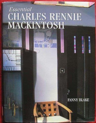- Essential Charles Rennie Mackintosh