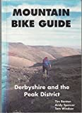 Derbyshire and the Peak District (Mountain Bike Guide)