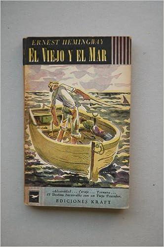 El viejo y el marthe old man and the sea spanish edition el viejo y el marthe old man and the sea spanish edition spanish fandeluxe Gallery
