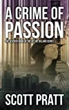 img - for A Crime of Passion (Joe Dillard Series Book 7) (Volume 7) book / textbook / text book