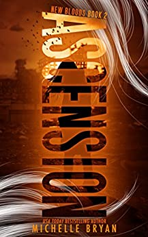Ascension (New Bloods Book 2) by [Bryan, Michelle]