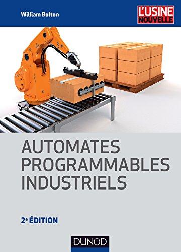Automates programmables industriels - 2e d.
