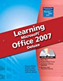 img - for DDC Learning Microsoft Office 2007 Softcover Deluxe Edition by Suzanne Weixel (2007-06-16) book / textbook / text book