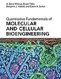 Quantitative Fundamentals of Molecular and Cellular Bioengineering