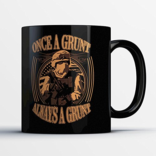 US Army Coffee Mug - Always a Grunt - Funny 11 oz Black Ceramic Tea Cup - Cute and Humorous US Army Personnel Gifts with Army - Sunglasses Force T
