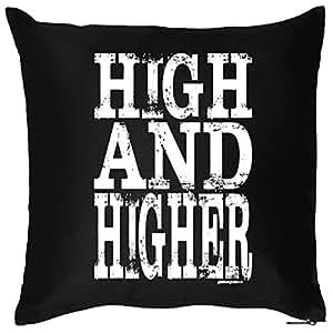 Cooles Sprüche Cojín: High/High And Higher–de cojín con relleno