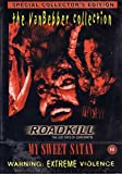 Roadkill/My Sweet Satan