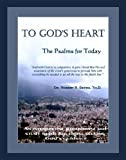 To God's Heart : The Psalms for Today, Seyda, Robert R., 097856099X