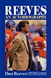 img - for Reeves: An Autobiography by Dan Reeves (1988-07-03) book / textbook / text book