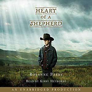 Heart of a Shepherd Audiobook