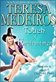 Touch of Enchantment by Teresa Medeiros front cover