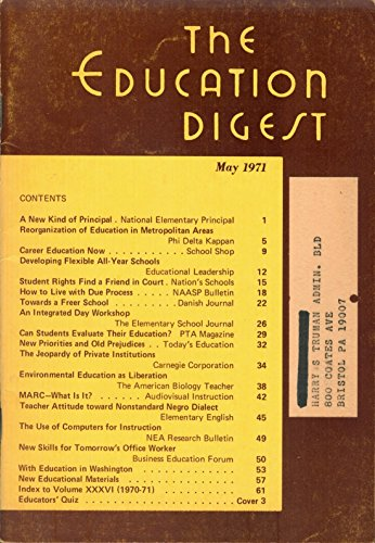 The Education Digest: May 1971, Volume XXXVI, Number 9