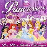 Disney Princesses, Les Plus Belles Chansons (2 CD)