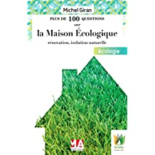 CONSTRUCTION ÉCOLOGIQUE, RÉNOVATION, ISOLATION