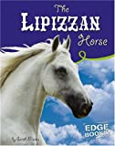 The Lipizzan Horse, Sarah Maass, 0736854592
