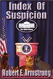 Index of Suspicion, Robert Armstrong, 0595204856