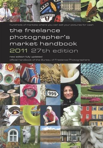 The Freelance Photographer's Market Handbook 2011 ebook