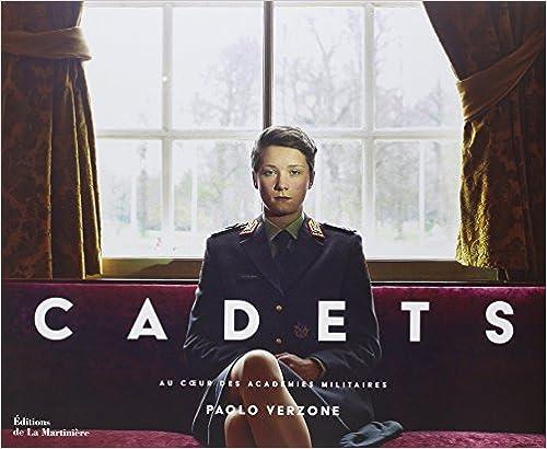 Lire en ligne Cadets : Au coeur des académies militaires pdf epub